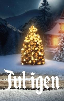 Jul igen : en novellantologi