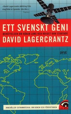 Ett svenskt geni : berättelsen om Håkan Lans och kriget han startade