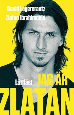 Jag är Zlatan / Lättläst