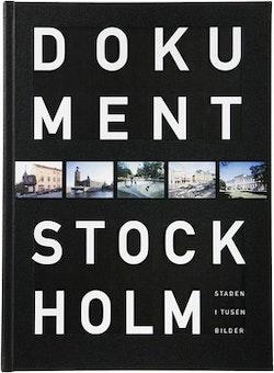 Dokument Stockholm : staden i tusen bilder