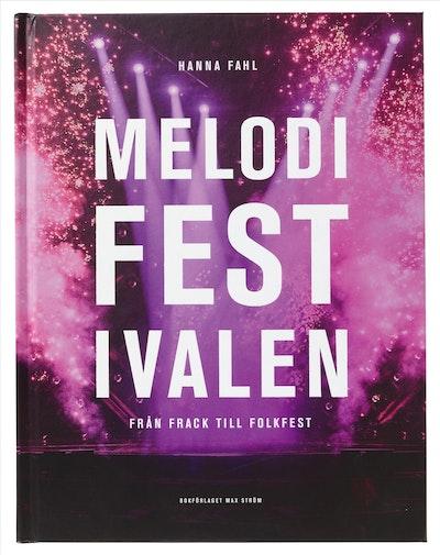 Melodifestivalen : från frack till folkfest