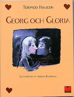 Georg och Gloria : en berättelse om kärleken