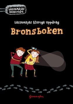 Bronsboken - LasseMajas kluriga uppdrag