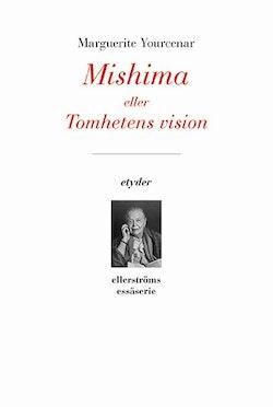 Mishima eller Tomhetens vision