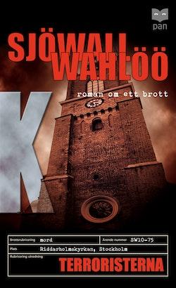 Terroristerna : roman om ett brott