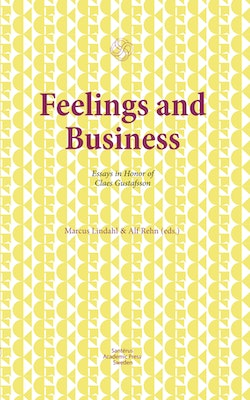Feelings and business : essays in honor of Claes Gustafsson