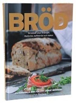 Bröd : brödbak utan krångel - Matbröd, kaffebröd och kakor