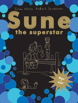 Sune : the superstar!