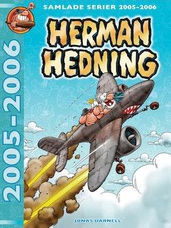 Herman Hedning. Samlade serier 2005-2006