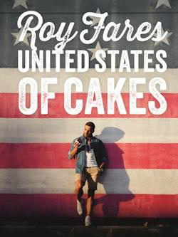 United States of Cakes : bakverk och sötsaker från den amerikanska västkusten