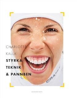 Charlotte Kalla - styrka, teknik och pannben