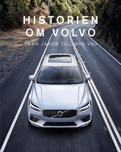 Historien om Volvo : Från Jakob till nya V60
