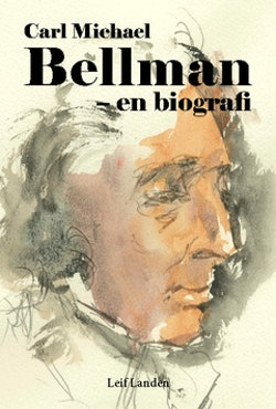 Carl Michael Bellman : en biografi