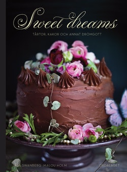 Sweet dreams : tårtor, kakor och annat drömgott