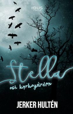 Stella och kyrkogården