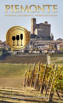 Piemonte : vinerna, distrikten, producenterna