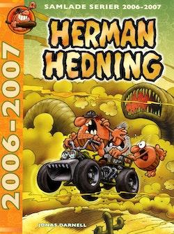 Herman Hedning. Samlade serier 2006-2007