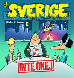 #Sverige. Inte okej