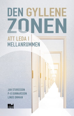 Den gyllene zonen : att leda i mellanrummen