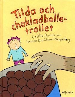 Tilda och chokladbolletrollet