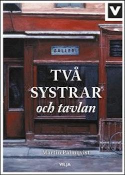 Två systrar och tavlan (Ljudbok/CD + bok)