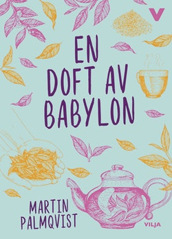 En doft av Babylon (CD + bok)