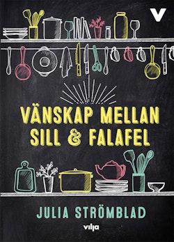 Vänskap mellan sill och falafel (CD + bok)