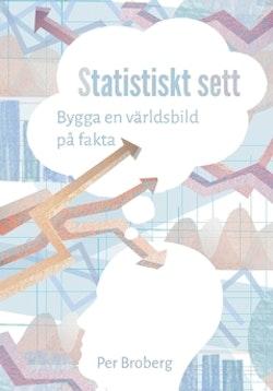 Statistiskt sett : bygga en världsbild på fakta