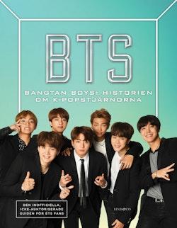 BTS - Bangtan Boys: Historien om K-popstjärnorna