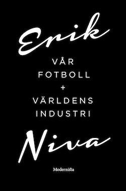 Vår fotboll - Världens industri (Box)