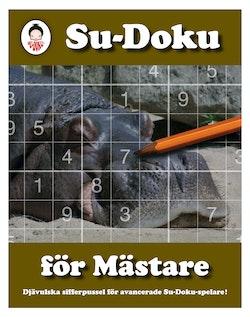 Su-Doku för mästare : djävulska sifferpussel för avancerade Su-Doku-spelare