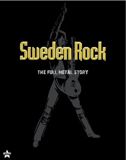 Sweden Rock-The full metals story