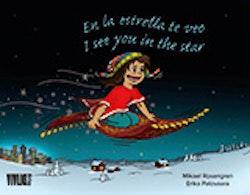 I see you in the star / En la estrella te veo
