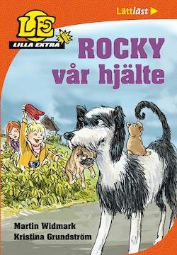 Lilla Extra. Rocky vår hjälte