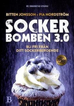 Sockerbomben 3.0 : bli fri från ditt sockerberoende