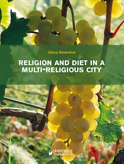 Religion and diet in a multi-religious city : a comprehensive study regarding interreligious relations in Tbilisi in everyday life and on feast day