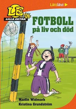 Lilla Extra. Fotboll på liv och död