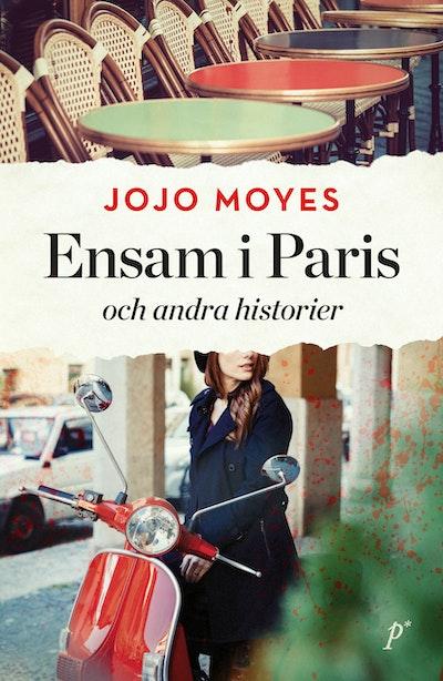 Ensam i Paris och andra historier