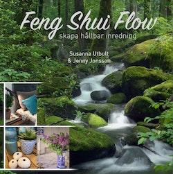 Feng shui flow - skapa hållbar inredning