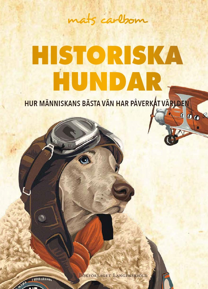 Historiska hundar av Mats Carlbom