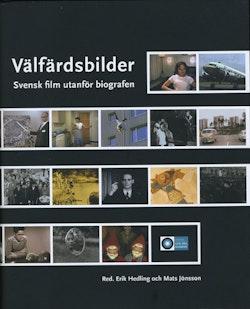 Välfärdsbilder : svensk film utanför biografen