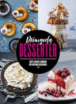 Drömgoda desserter