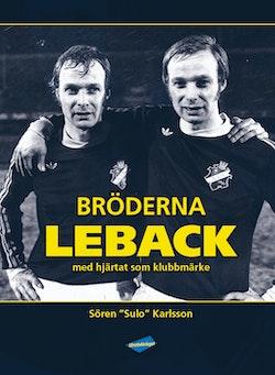 Bröderna Leback : med hjärtat som klubbmärke