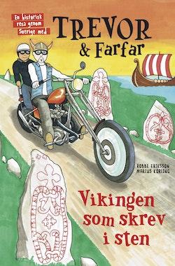 Trevor och farfar : Vikingen som skrev i sten