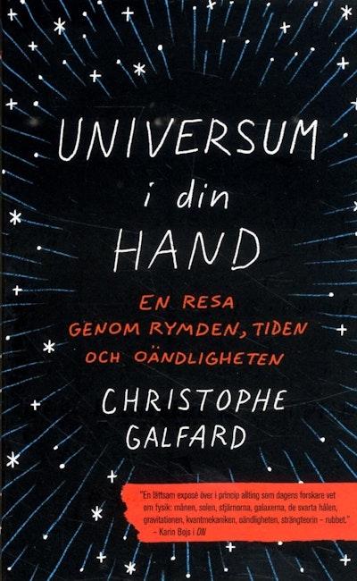 Universum i din hand : en resa genom rymden, tiden och oändligheten