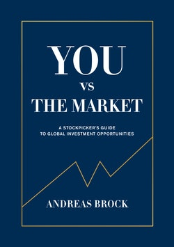 You vs. the Market : A Stockpicker's guide to global investment opportuniti