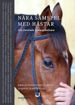 Nära samspel med hästar- Den finstämda kommunikationen