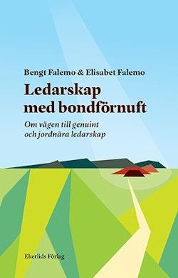 Ledarskap med bondförnuft - om vägen till genuint och jordnära ledarskap