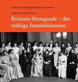 Kvinnors Företagande : Näringslivshistoria: 2