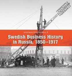 Swedish Business History in Russian 1850-1917